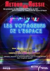 Les Voyageurs de l'Espace présente « Retour de Russie », une nouvelle création littéraire, musicale et cinématographique dans le cadre de leur tournée en France, du 29 septembre au 6 octobre 2012