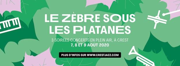 Le Zèbre sous les platanes, Crest (26) du 7 au 9 août 2020
