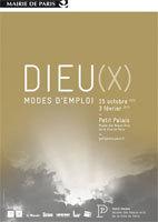 Dieu(x) Modes d'emploi. Petit Palais, Paris, du 25 octobre 2012 au 3 février 2013