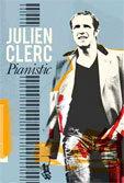 """Julien Clerc """"Pianistic"""" en concert à Digne Les Bains, samedi 30 Mars 2013"""