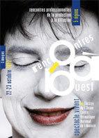 Bilan des Rencontres à l'Ouest 2012. Spectacle vivant – 3ème édition au théâtre de l'Union à Limoges