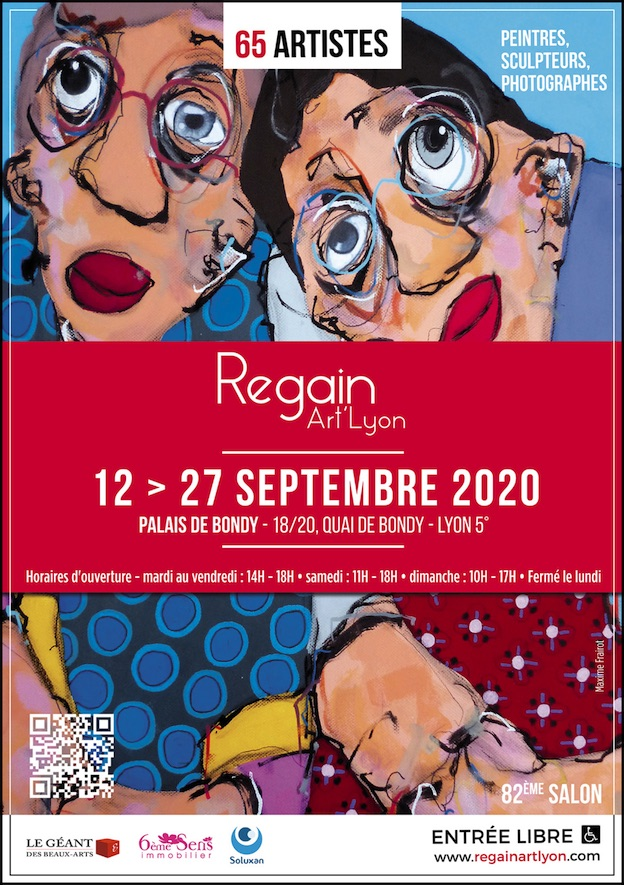 Salon Regain Art'Lyon 2020 du 12 au 27 Septembre 2020 au Palais de Bondy