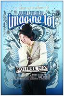 Julien Cottereau et son spectacle Imagine - Toi au Théâtre Christian Liger de Nîmes le samedi 10 novembre 2012 à 20h00