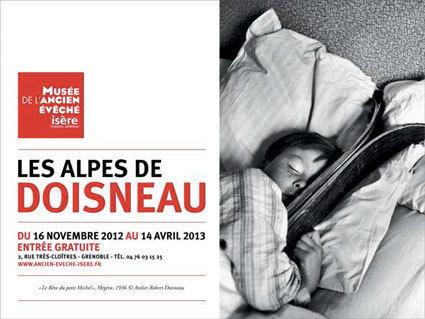 Les Alpes de Doisneau, musée de l'Ancien Evêché, Grenoble, du 16 novembre 2012 au 14 avril 2013