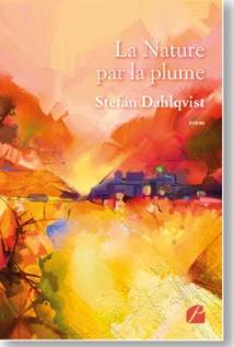 La Nature par la plume, de Stefan Dahlqvist, édition du Panthéon