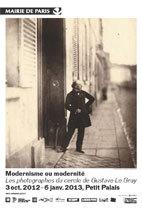 Modernisme ou modernité. Les photographes du cercle de Gustave Le Gray (1850-‐1860), Petit Palais, Paris, du 3 octobre 2012 au 6 janvier 2013