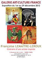 Françoise Lemaître-Leroux, exposition du 1er au 29 décembre 2012 à la galerie Art Culture France, Caen