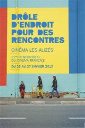 Festival Drôle d'endroit pour des Rencontres, cinéma les Alizés à Bron (Rhône), du 23 au 27 janvier 2013
