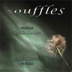 Souffles, Sophie Lacaze Musique, Alain Carré, récitant. 1 CD chez Editions de l'Astronome / Net-Art