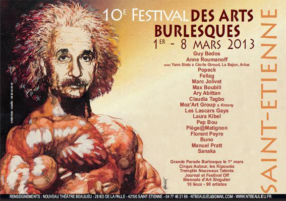 Le Festival des Arts Burlesques de Saint-Etienne fête sa 10ème édition !!!! … du 1er au 8 mars 2013