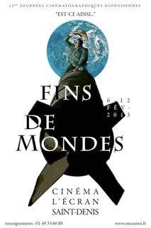 """Fins de mondes, 13es Journées cinématographiques dionysiennes. """"Est-ce ainsi que les hommes vivent ?"""" du 6 au 12 février 2013 au cinéma l'Écran de Saint-Denis"""
