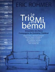 """Tulle. Création de l'ensemble Ars Nova : """"Le Trio en mi bémol"""". Une pièce d'Eric Rohmer. 23 octobre 2020 - 20h30"""