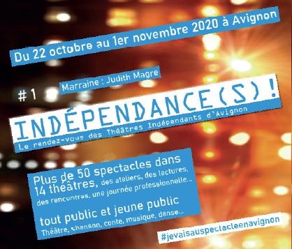 Avignon : Indépendance(s) !, une première édition nécessaire !