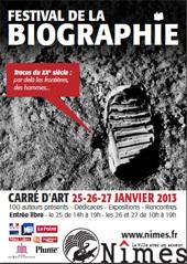 Festival de la biographie, Nîmes, les 25, 26 et 27 janvier 2013 : une centaine d'auteurs présents