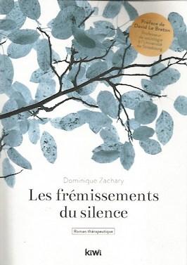 Les frémissements du silence, de Dominique Zachary, Kiwi édition