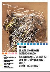 Phèdre et autres grecques, Sylvie Mongin-Algan, Ximena Escalante / Les Trois-Huit, Lyon, du 6 au 17 février 2013