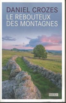 Le Rebouteux des montagnes, de Daniel Crozes, Rouergue éditeur