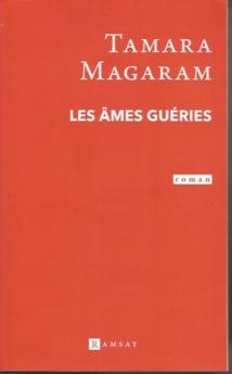 Les Âmes guéries, de Tamara Magaram. Ramsay