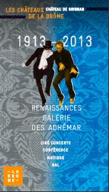 """Concerts au château de Grignan, Drôme, en février 2013 pour fêter la """"renaissance"""" de la grande galerie"""