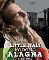 Roberto Alagna « Little Italy » au Dôme de Marseille, dimanche 31 Mars 2013 à 17h00