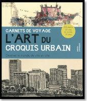 Carnets de voyage, l'art du croquis urbain, par Gabriel Campanario