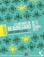 Les Musicales de Beauregard, Saint-Genis Laval, du 13 au 17 février 2013