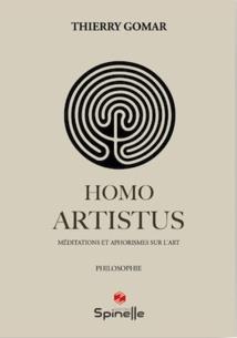 Thierry Gomar, Homo Artistus, Edition Spinelle