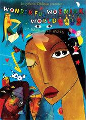 Wonderfull Wozniak World, dessins inédits de Jacek Wozniak, La Galerie Oblique, Paris, 27 mars au 13 avril 2013