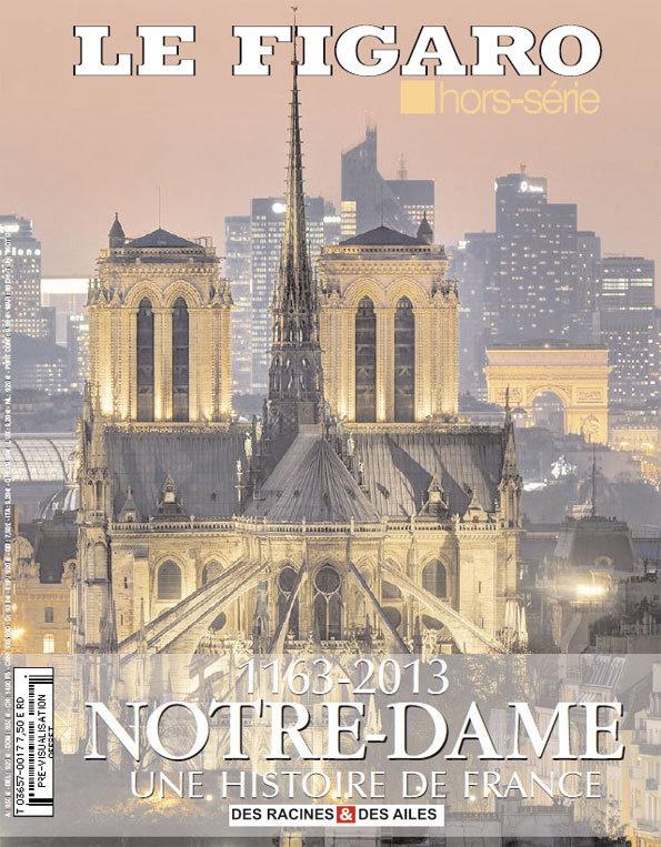 1163-2013, Notre-Dame, une histoire de France, Figaro Hors-Série en vente dès le 7 février 2013