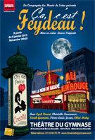 Ca, c'est Feydeau ! au Théâtre du Gymnase-Studio Marie Bell, Paris, depuis le 13 janvier 2013