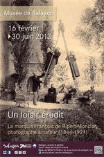 Le marquis François de Ripert-Monclar, photographe amateur (1844 -1921)  au musée de Salagon (Alpes de Haute-Provence) du 16 février au 30 juin 2013