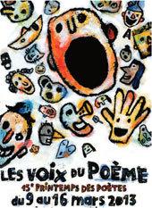 15ᵉ PrintempsdesPoètes, « Les voix du poème », à Lyon et agglomération, du 9 au 16 mars 2013