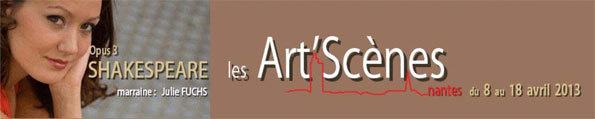 Les Arts'Scènes, Festival et masterclasses, Nantes, du 8 au 18 avril 2013