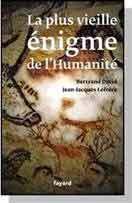 La plus vieille énigme de l'Humanité, Bertrand David, Jean-Jacques Lefrère, Fayard