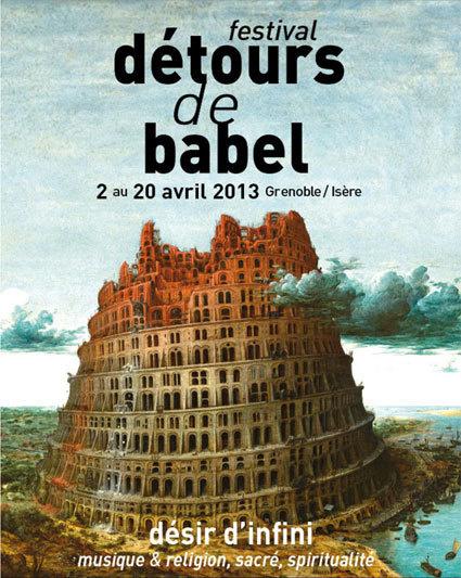 Festival détours de Babel « Désir d'infini », musique & religion, sacré, spiritualité, Grenoble, du 2 au 20 avril 2013