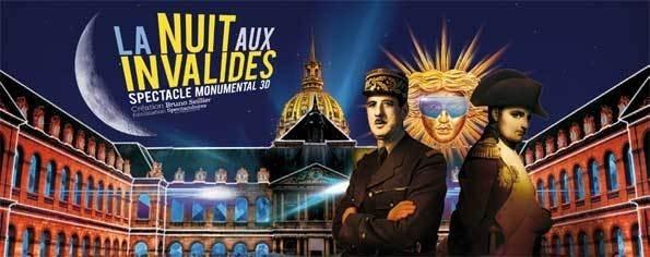 La Nuit aux Invalides. Spectacle monumental 3D du 18 avril au 7 mai 2013