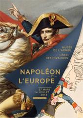 Beethoven et l'épopée Napoléonienne en musique, du 8 avril au 27 juin 2013, Musée de l'Armée - Hôtel national des Invalides