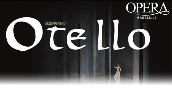Otello, Verdi, à l'Opéra de Marseille, les 24, 27 et 30 mars et les 2, 5 avril 2013