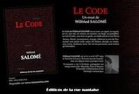 """""""Le Code"""" par Wilfried Salomé, édition de la Rue Nantaise"""