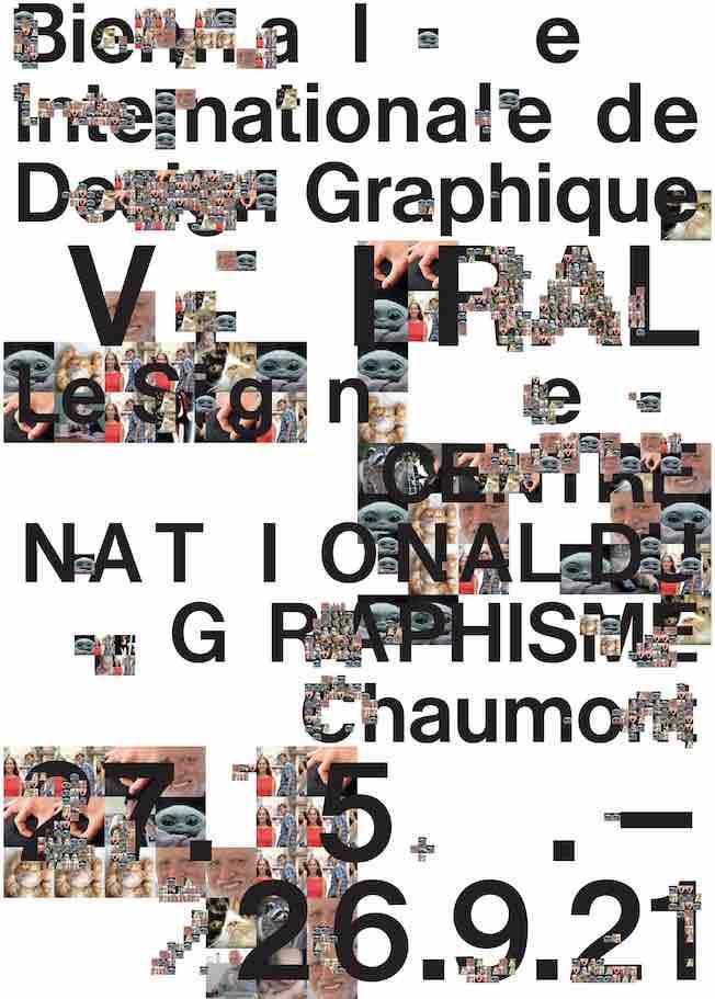 Le Signe, centre national du graphisme, organise la 3e édition de la Biennale internationale de design graphique du 27 mai au 26 septembre 2021 à Chaumont.