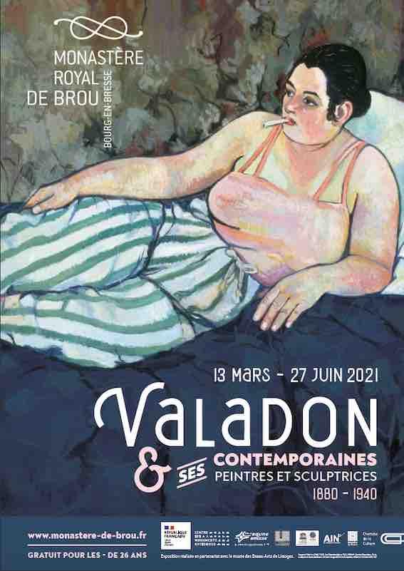 Bourg-en-Bresse, Monastère de Brou, exposition Valadon, ses contemporaines, peintres et sculptrices 1880-1940, du 13 mars au 27 juin 2021