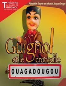 Guignol, et le crocodile de Ouagadougou, la Maison de Guignol, Lyon, du 20 mars au 2 juin 2013