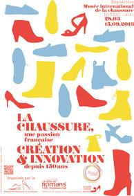 Romans sur Isère. « La chaussure, une passion française: création et innovation depuis 150 ans », du 28 mars au 15 septembre 2013