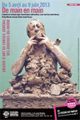 Exposition De main en main, du 5 avril au 9 juin 2013 à la galerie d'art d'Aix-en-Provence