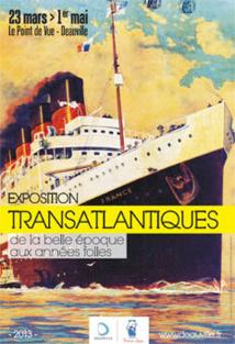 Transatlantiques, de la Belle époque aux Années folles, Le Point de Vue, Deauville, du 23 mars au 1er mai 2013