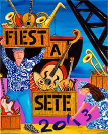 Fiest'A Sète 2013, Théâtre de la Mer, Sète, du 20 juillet au 8 août 2013