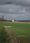 Laurent Le Deunff et Samuel Richardot, Cohabitation #1, Galerie Roger Tator, Lyon, du 12 avril au 31 mai 2013