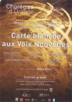 Carte blanche aux voix nouvelles samedi 11 mai 2013, à 20h30, au Palais des Princes d'Orange dans le cadre de « Tous à l'Opéra », 7e édition / Journées Européennes de l'Opéra
