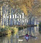 Le Canal du Midi, de Bernard Le Sueur, Editions Glénat Livres