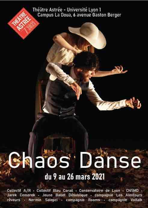 Lyon, Chaos Danse – 19e édition du 9 au 26 mars 2021, Théâtre Astrée et théâtre de l'Anagramme